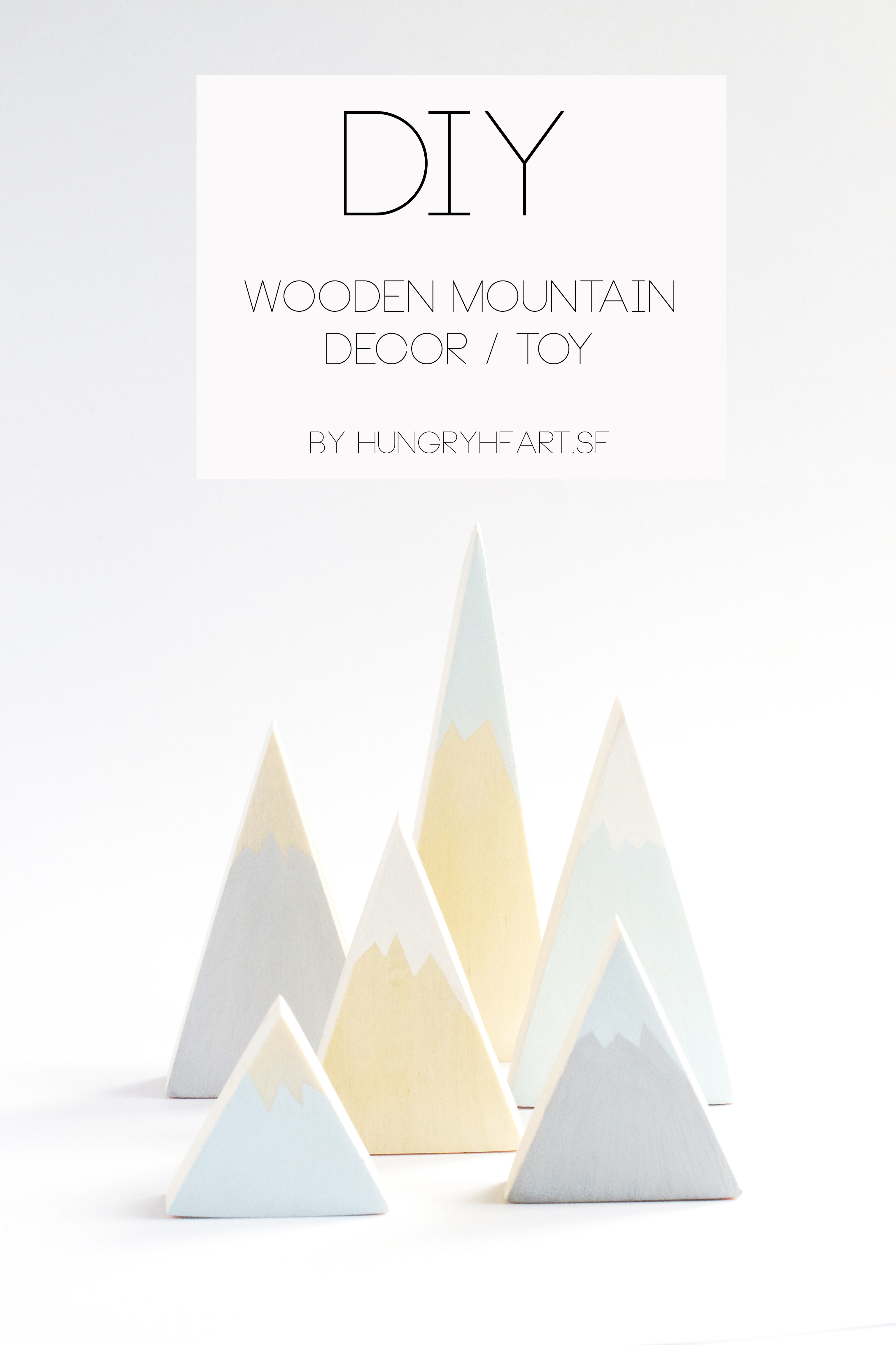 Diy wooden mountain decor and toy hungry heart for Diy tr