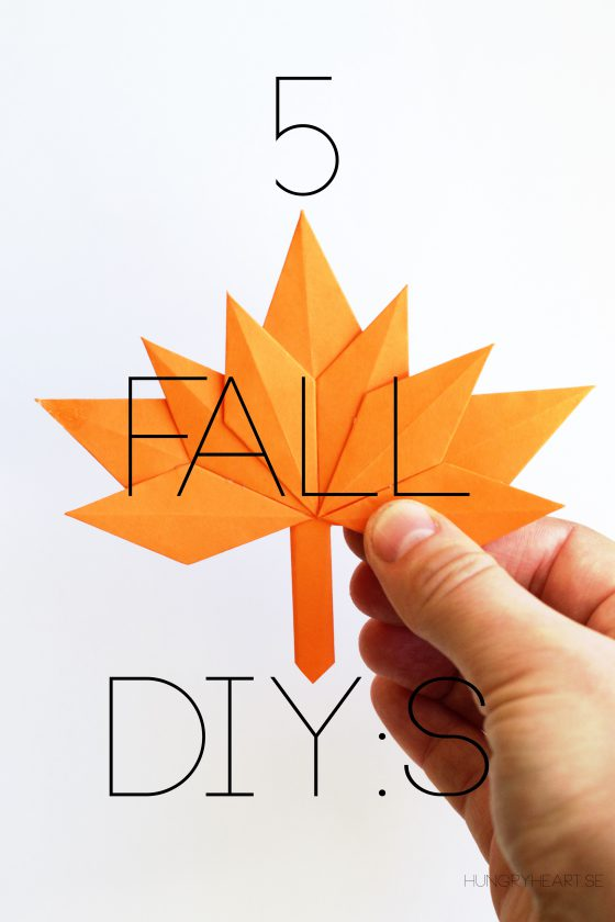 5 Fall DIY:s | Hungry Heart